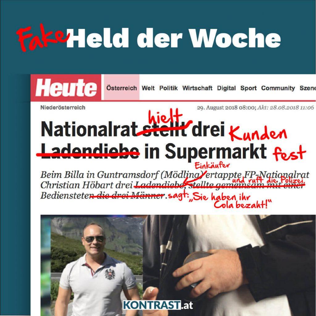 Fakeheld der Woche ist FPÖ Abgeordneter Christian Höbert, der angeblich drei Ladendiebe ertappte