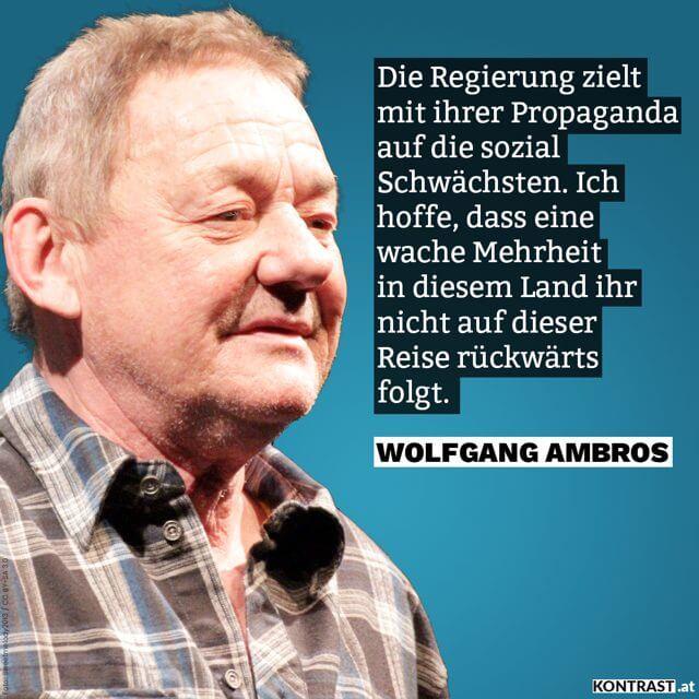 Wolfgang Ambros über die Regierung & ihre Einstellung zu Arbeitslosen & Mindestsicherung. Auslöser war die Aussage von Sebastian Kurz über Arbeitslose und Menschen die MIndestsicherung beziehen - sie seien Langschläfer
