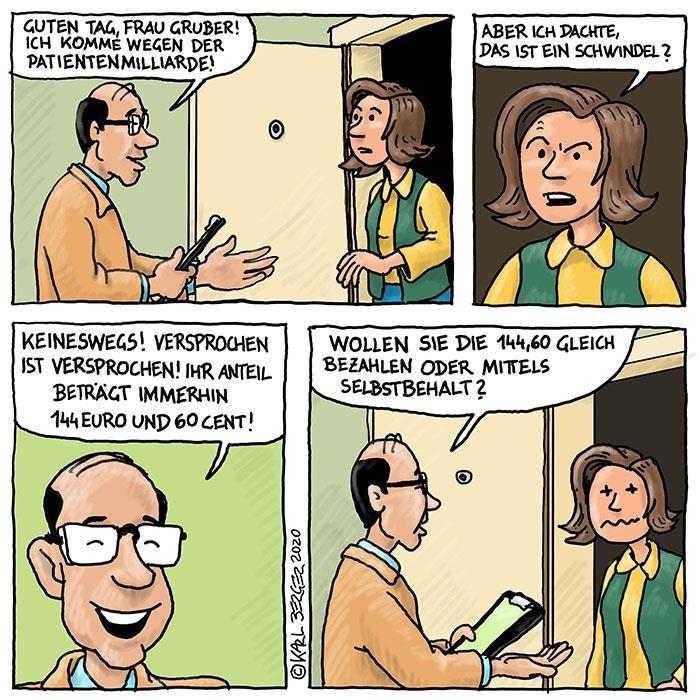 Der Cartoon veranschaulicht das Debakel der Patienten-Milliarde, die durch Kurz und die ÖVP eingeführt wird.