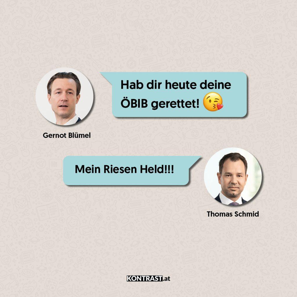 """Blümel schreibt in den Thomas Schmid Chats: """"habe dir die ÖBIB gerettet!"""""""