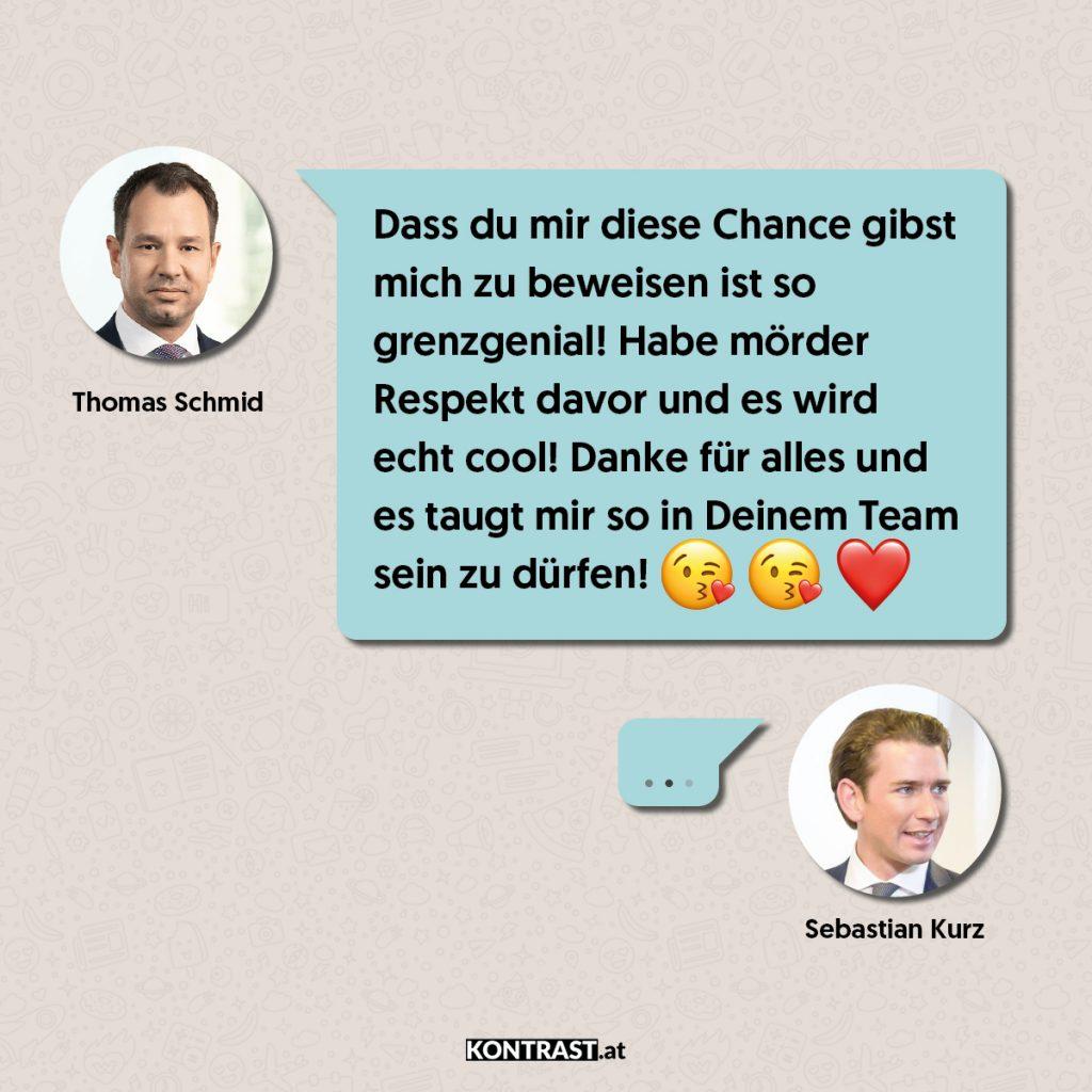 Thomas Schmid Chats: Schmid freut sich wahnsinnig über das Vertrauen von Kurz